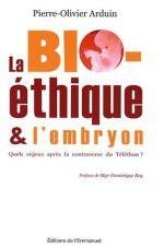 La Bio-éthique et l'embryon